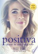 Positiva. Diario de una chica VIH+