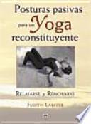 Posturas pasivas para un yoga reconstituyente