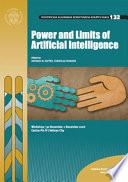 Power and Limits of Artificial Intelligence. Proceedings of the Workshop 30 November-1 December 2016