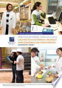 Prácticas externas. Curso 2012-2013. Las prácticas externas: un medio para desarrollar competencias