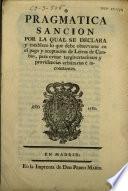 Pragmatica sancion por la qual se declara y establece lo que debe observarse en el pago y aceptacion de Letras de Cambio...