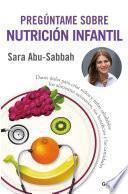 Pregúntame sobre nutrición infantil
