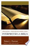 Preguntas y respuestas sobre como interpretar la biblia