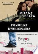 Premio Ellas Juvenil Romántica 2012 (pack 2 novelas)
