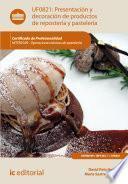 Presentación y decoración de productos de repostería y pastelería. HOTR0109