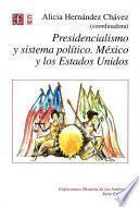 Presidencialismo y sistema político