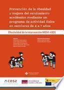 Prevención de la obesidad y mejora del rendimiento académico mediante un programa de actividad física en escolares de 4 a 7 años