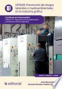 Prevención de riesgos laborales y medioambientales en la industria gráfica. ARGC0110