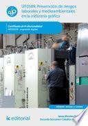 Prevención de riesgos laborales y medioambientales en la industria gráfica. ARGI0209
