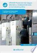 Prevención de riesgos laborales y medioambientales en la industria gráfica - UF0509
