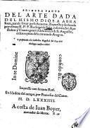 Primera [-segunda! parte del arte dada del mismo Dios a Abraham, para le seruir perfectmaente, Expuesta y declarada por el muy r.p.f. Rodrigo de Solis ..