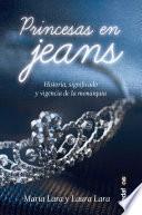 Princesas en jeans