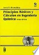 Principios básicos y cálculos en ingeniería química
