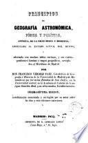 Principios de geografía astronómica, física y política, antigua, de la edad media y moderna