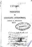 Principios de geografía astronómica, física y política, arreglada al estado actual del mundo, y adornada con sus correspondientes láminas