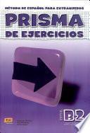 Prisma de ejercicios/ Prism Exercises