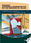 Proceso Económicoadministrativo en Las Agencias de Viajes
