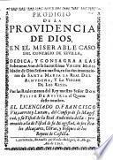 Prodigio de la providencia de Dios en el miserable caso del contagio de Sevilla (etc.)