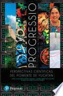 Progressio: perspectivas científicas del poniente de Yucatán