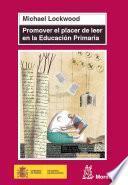 Promover el placer de leer en Educación Primaria