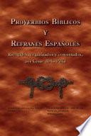Proverbios Bíblicos y Refranes Españoles