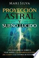 Proyección astral y sueño lúcido