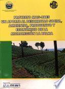 Proyecto MAG-PAES. Un aporte al desarrollo social, ambiental, productivo y económico de la micro región La Palma