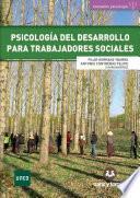 Psicologia del desarrollo para trabajadores sociales