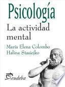 Psicología. La actividad mental