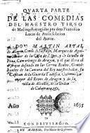 Quarta parte de las comedias del maestro Tirso de Molina. Recogidas por don Francisco Lucas de Auila, sobrino del autor