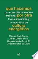 Qué hacemos por otra cultura energética