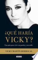 ¿Qué haría Vicky? (Edición enriquecida con audio)