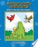 ¿Qué hay en el cielo, querido dragón? / What's in the Sky, Dear Dragon?