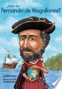 Quién fue Fernando de Magallanes?