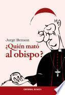 ¿Quién mató al obispo?
