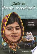 Quin es Malala Yousafzai?/ Who is Malala Yousafzai?