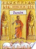 Quisiera ser un faraon / I wish I were a Pharaoh