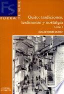 Quito: Testimonio Y Nostalgia i