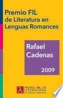 Rafael Cadenas, Premio FIL de Literatura en Lenguas Romances 2009