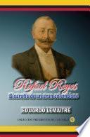 Rafael Reyes, biografía de un gran colombiano