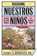 Raising Nuestros Ninos