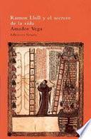 Ramon Llull y el secreto de la vida