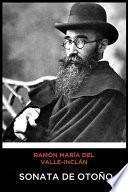 Ramón María del Valle-Inclán - Sonata de Otoño