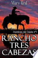 Rancho Tres Cabezas