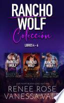 Rancho Wolf Colección - Libros 4 - 6