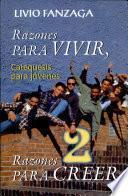 RAZONES PARA VIVIR, RAZONES PARA CREER - 2