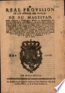 Real provision de los señores del Consejo de Su Magestad, para recoger a mano real todos los exemplares impresos ò manuscritos de cierto monitorio, que parece haberse expedido en 30 de enero de este año en la corte romana contra el ministerio de Parma ...