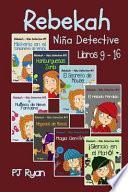 Rebekah - Niña Detective Libros 9-16