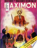 Recetario y oraciones secretas de Maximón