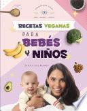 Recetas veganas para bebés y niños